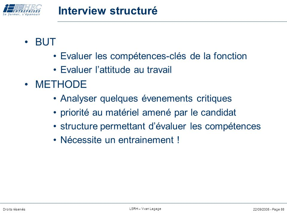 Interview structuré BUT METHODE