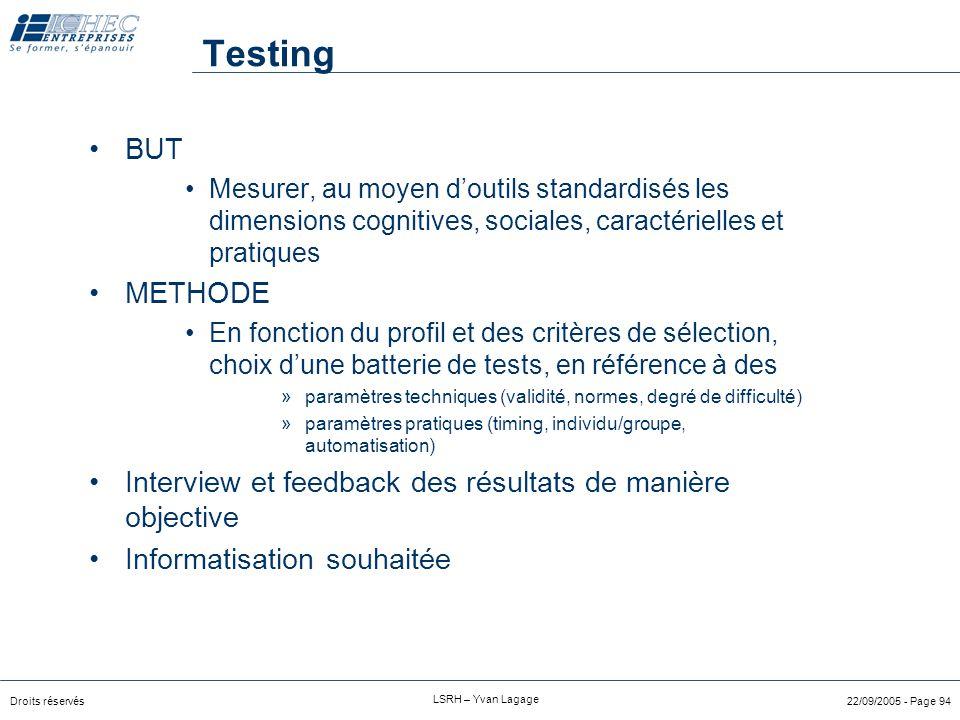 Testing BUT. Mesurer, au moyen d'outils standardisés les dimensions cognitives, sociales, caractérielles et pratiques.