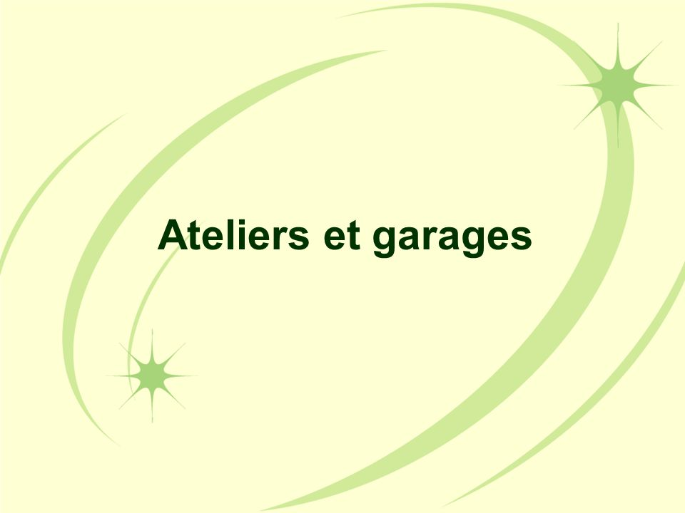 Ateliers et garages