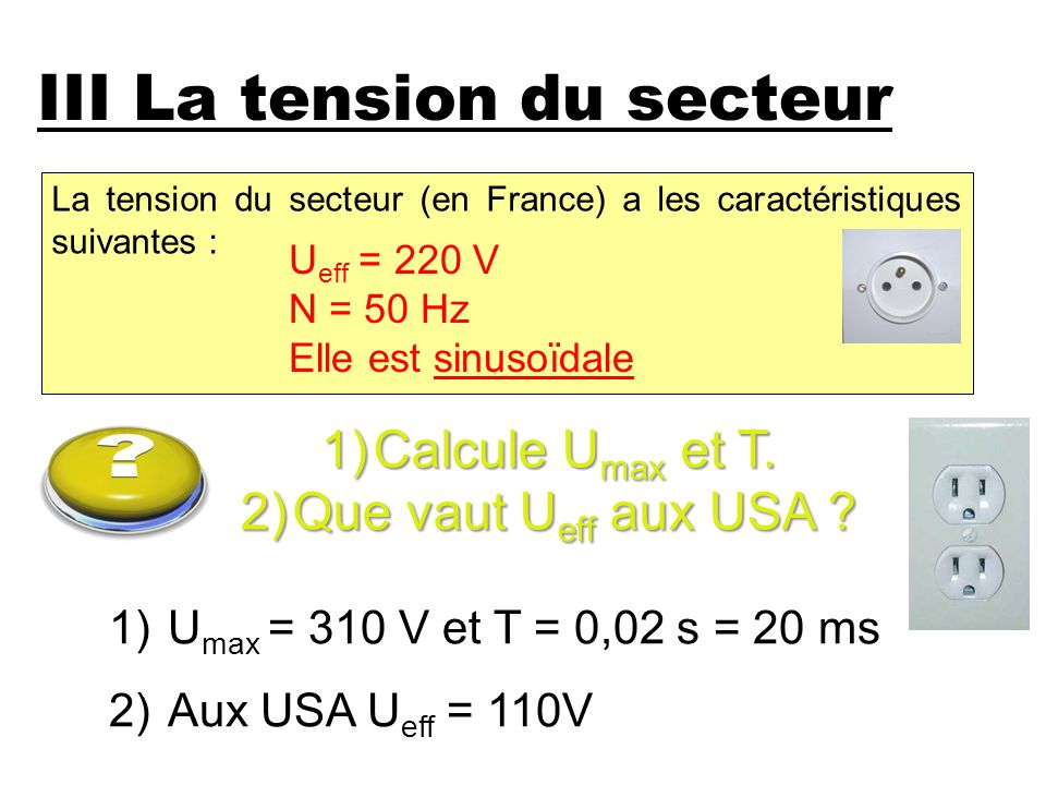 III La tension du secteur