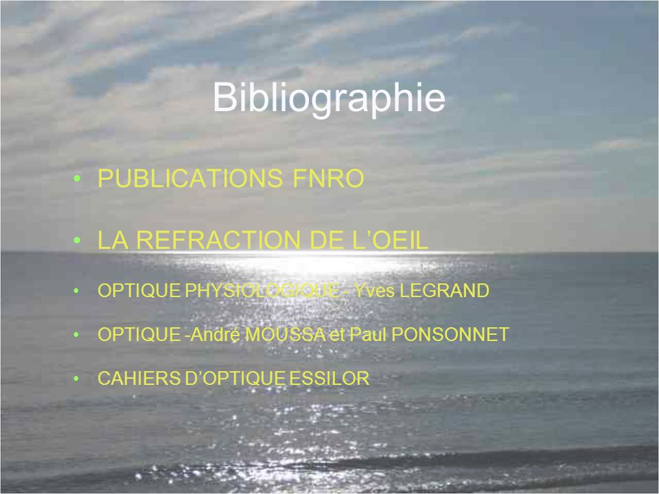 Bibliographie PUBLICATIONS FNRO LA REFRACTION DE L'OEIL