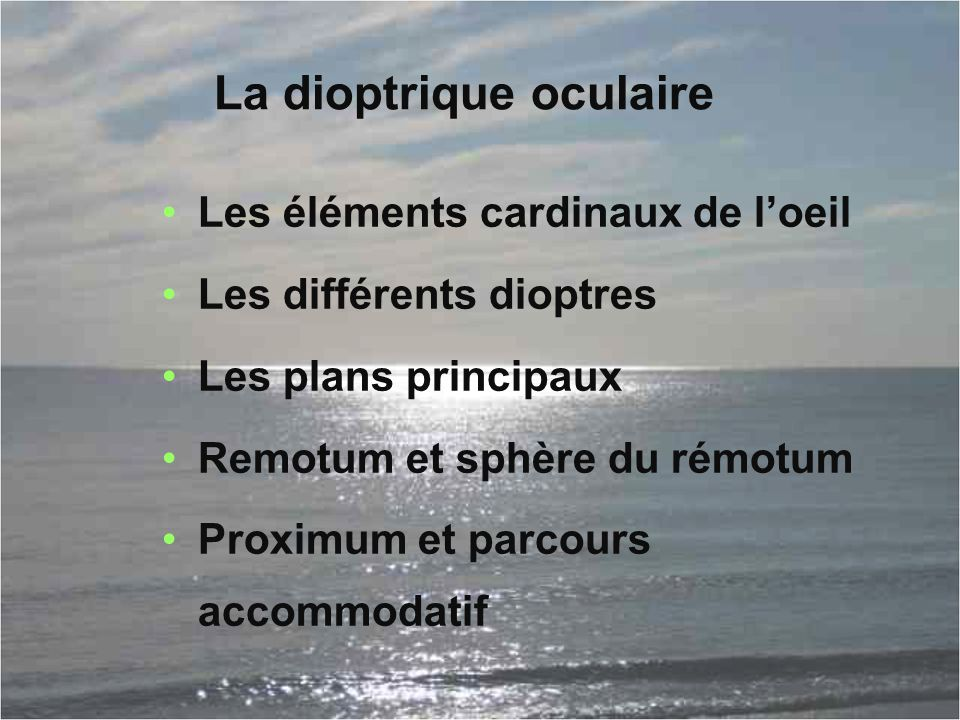 La dioptrique oculaire