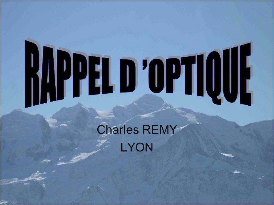 RAPPEL D 'OPTIQUE Charles REMY LYON