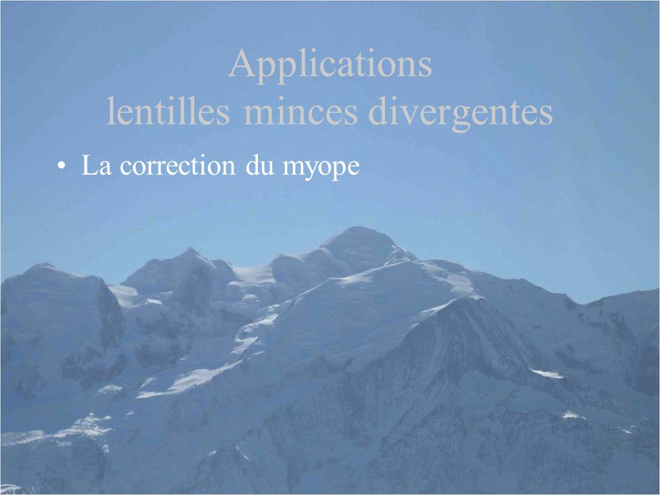 Applications lentilles minces divergentes