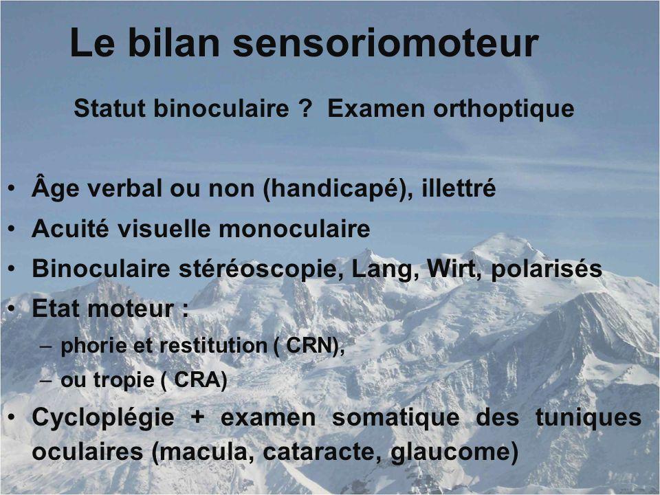 Le bilan sensoriomoteur