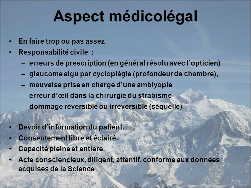 Aspect médicolégal En faire trop ou pas assez Responsabilité civile :