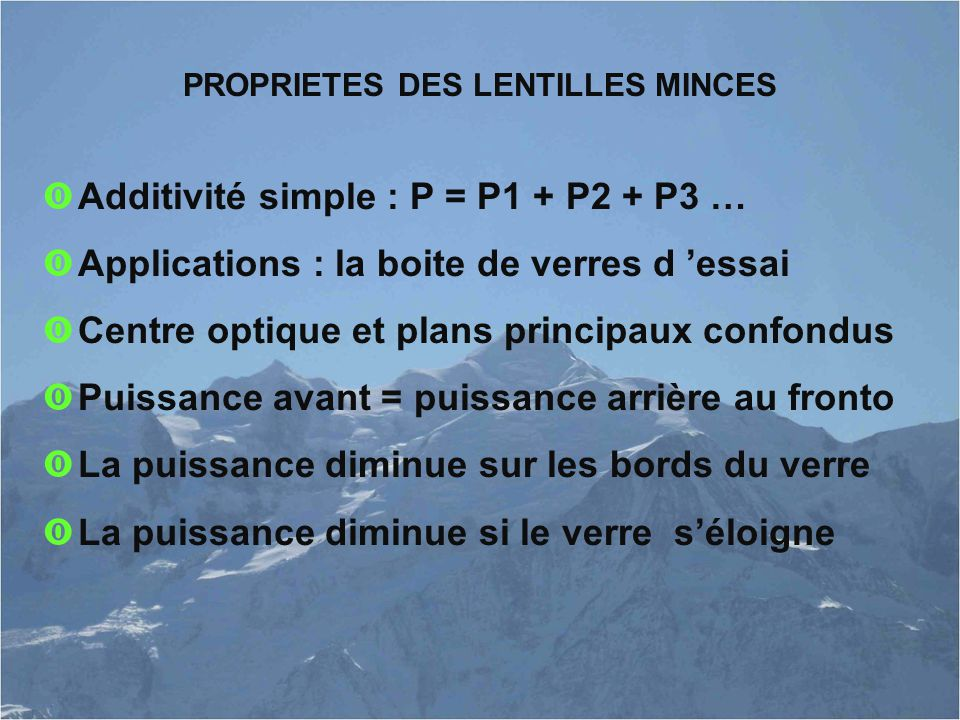 PROPRIETES DES LENTILLES MINCES
