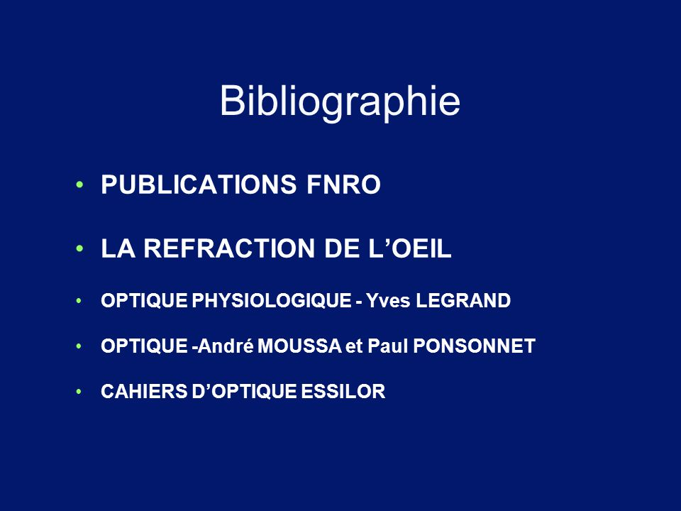 Bibliographie PUBLICATIONS FNRO LA REFRACTION DE L'OEIL