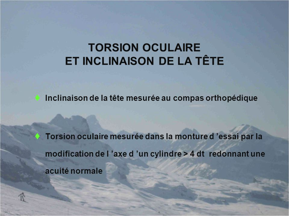 TORSION OCULAIRE ET INCLINAISON DE LA TÊTE
