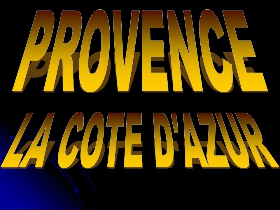 PROVENCE LA COTE D AZUR