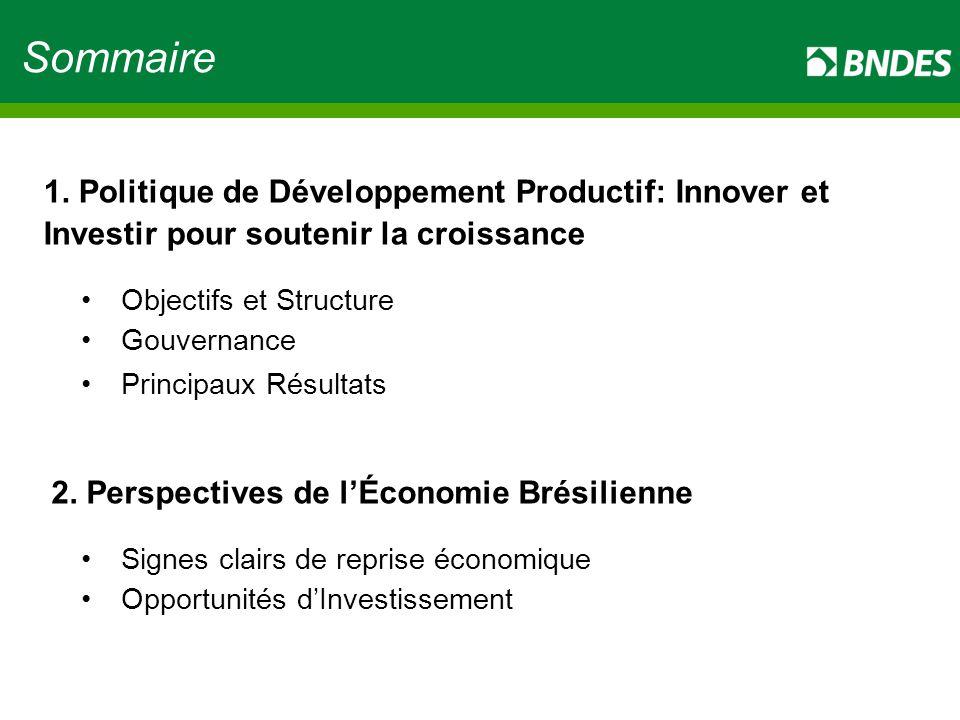 Sommaire 1. Politique de Développement Productif: Innover et Investir pour soutenir la croissance. Objectifs et Structure.
