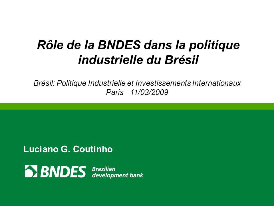Rôle de la BNDES dans la politique industrielle du Brésil