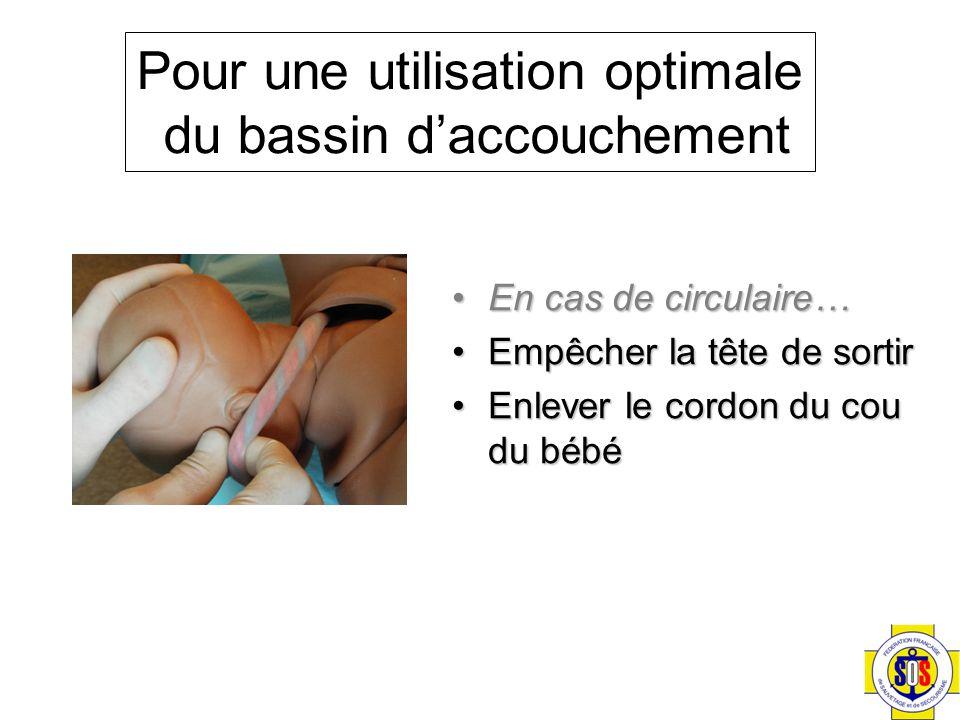 Pour une utilisation optimale du bassin d'accouchement