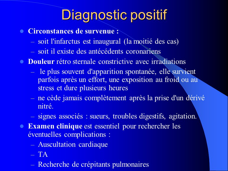 Diagnostic positif Circonstances de survenue :