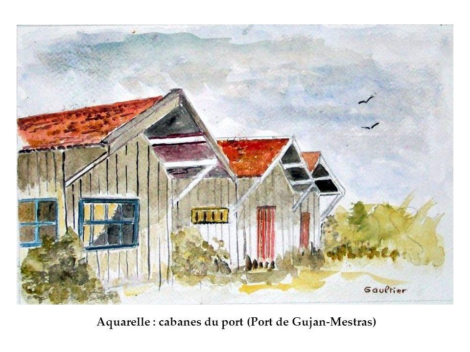 Aquarelle : cabanes du port (Port de Gujan-Mestras)