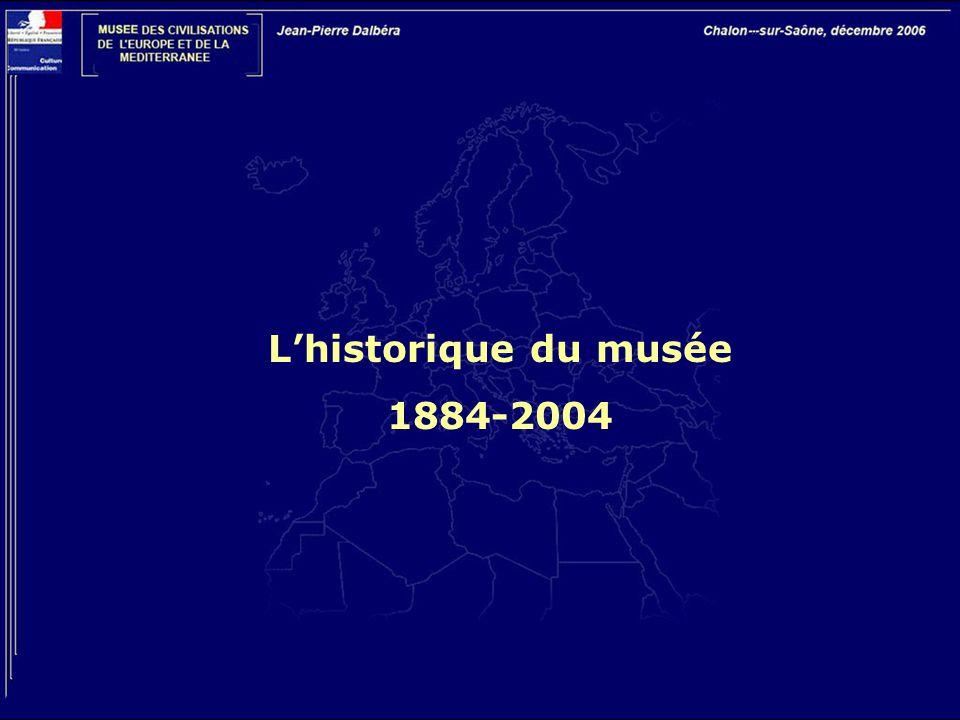 L'historique du musée 1884-2004