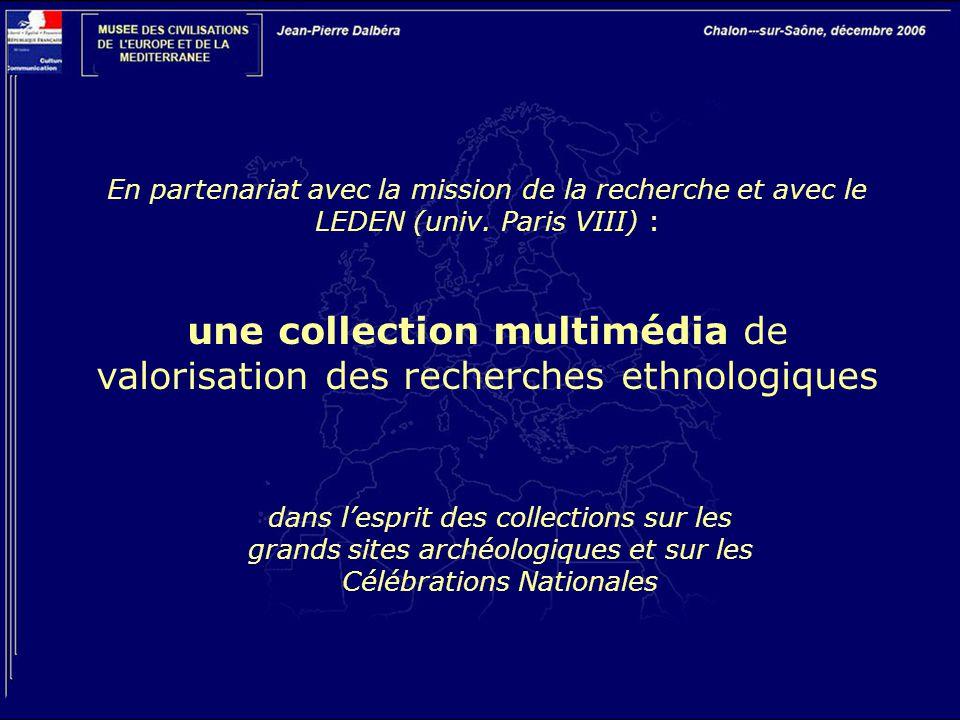 une collection multimédia de valorisation des recherches ethnologiques