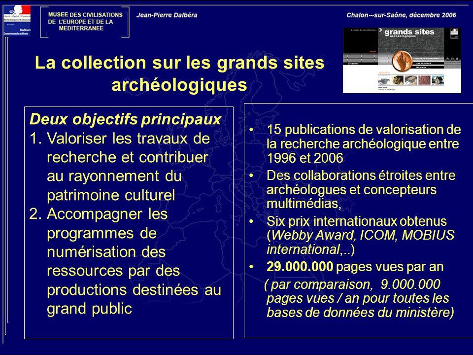 La collection sur les grands sites archéologiques