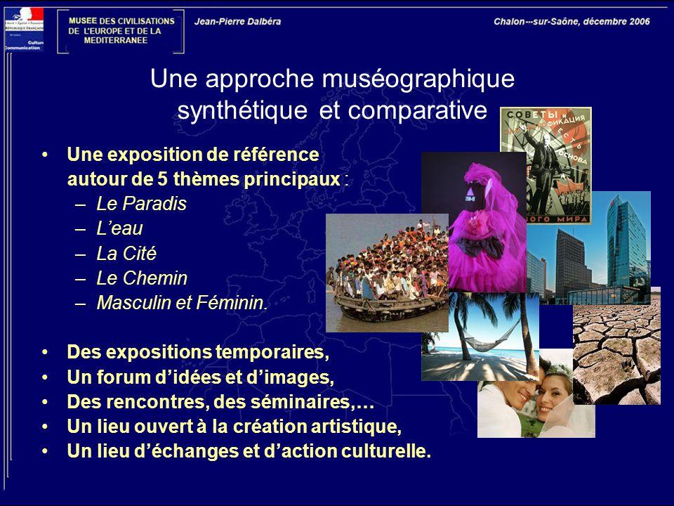 Une approche muséographique synthétique et comparative