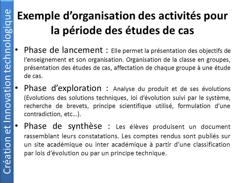 Exemple d'organisation des activités pour la période des études de cas