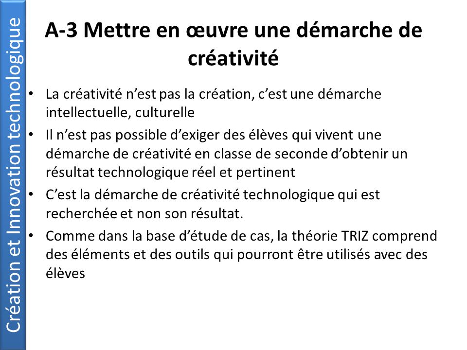 A-3 Mettre en œuvre une démarche de créativité