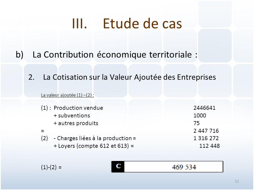 Etude de cas La Contribution économique territoriale :