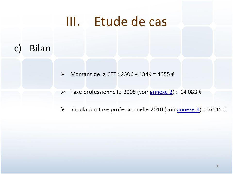 Etude de cas Bilan Montant de la CET : 2506 + 1849 = 4355 €
