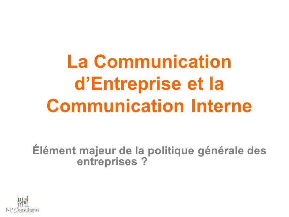 La Communication d'Entreprise et la Communication Interne