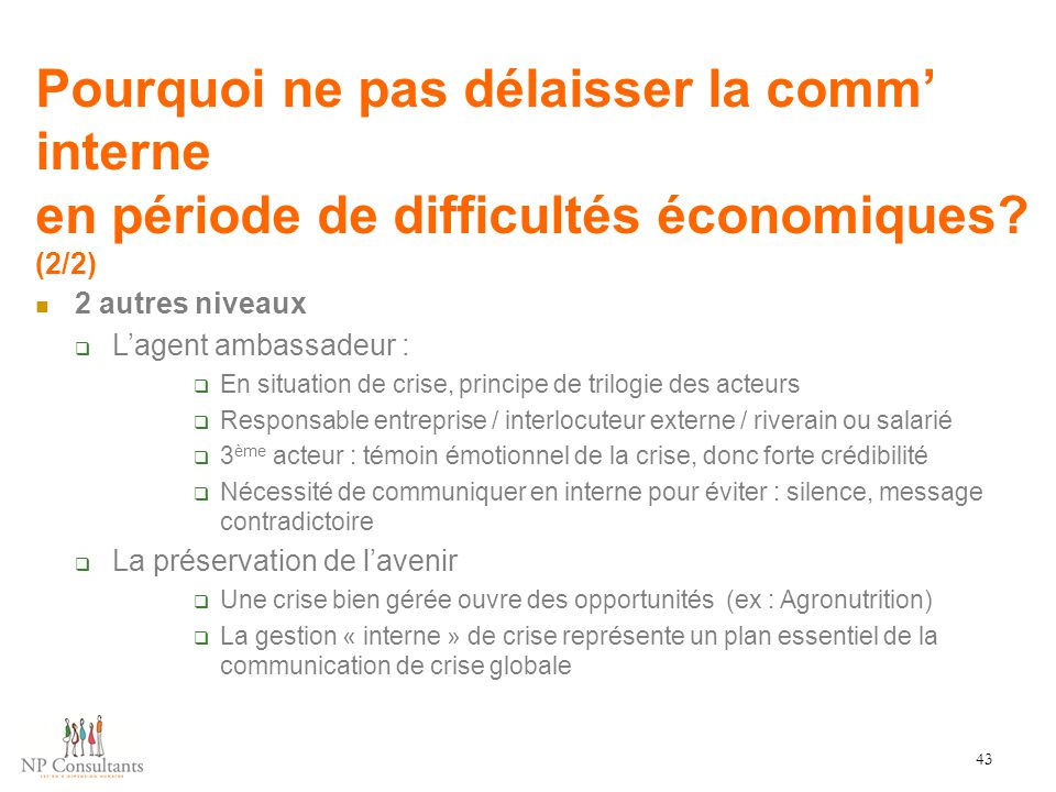 Pourquoi ne pas délaisser la comm' interne en période de difficultés économiques (2/2)