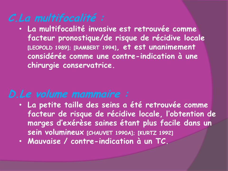 La multifocalité : Le volume mammaire :