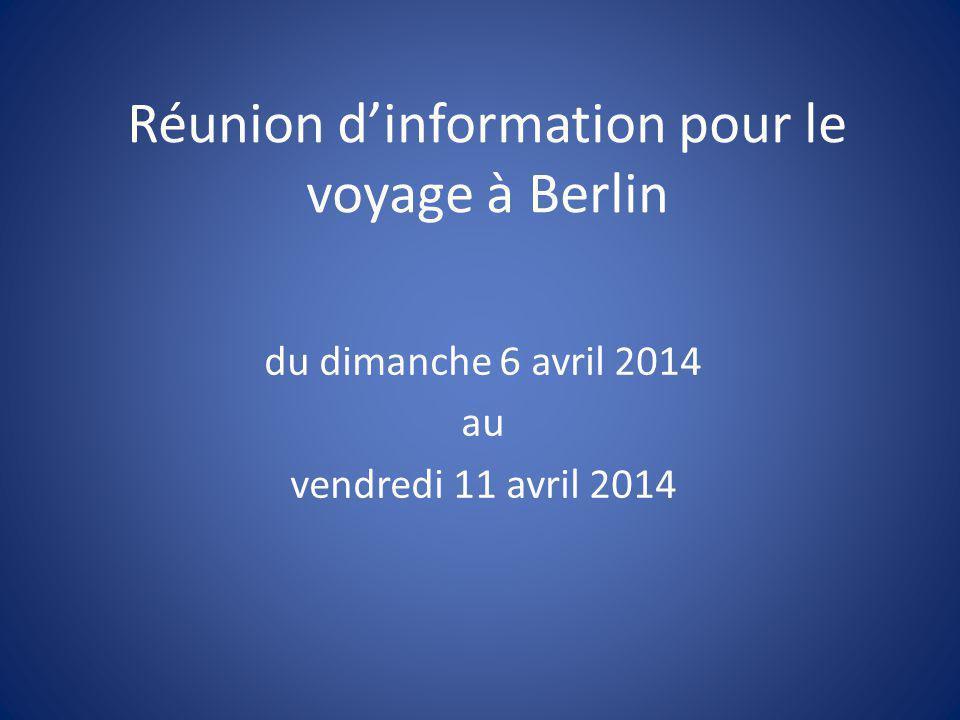 Réunion d'information pour le voyage à Berlin