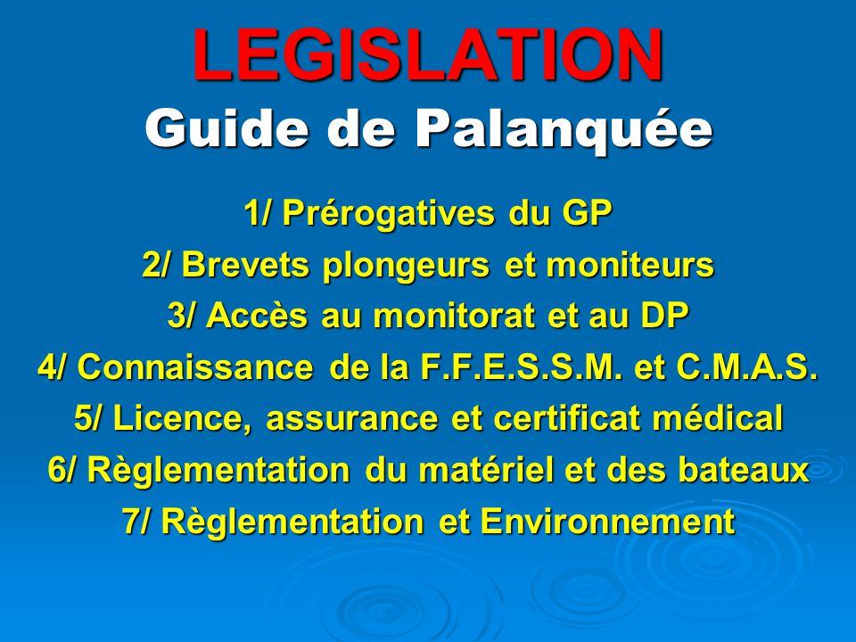 LEGISLATION Guide de Palanquée