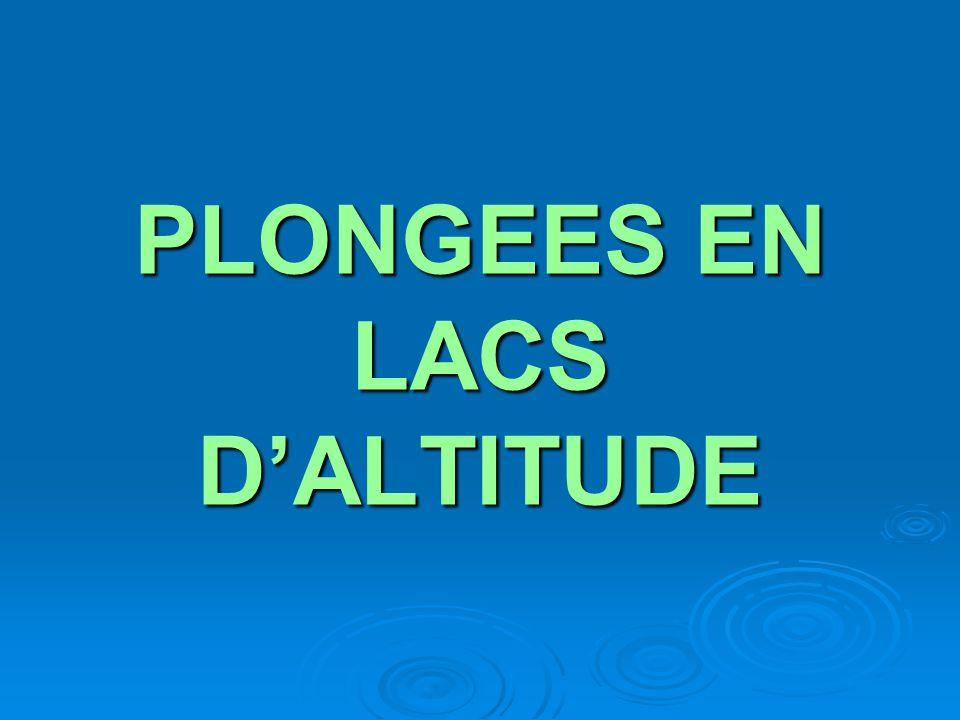 PLONGEES EN LACS D'ALTITUDE