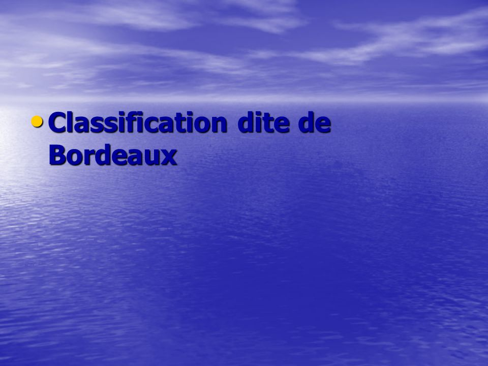 Classification dite de Bordeaux