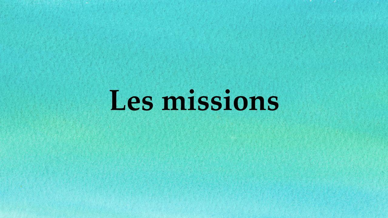 Les missions 7