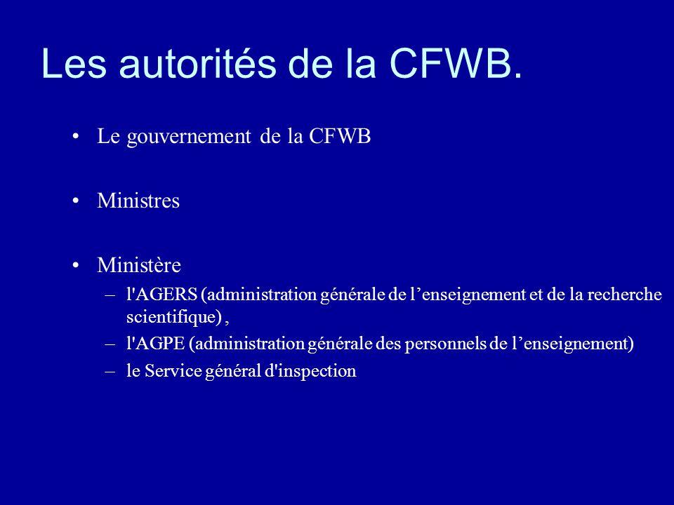 Les autorités de la CFWB.