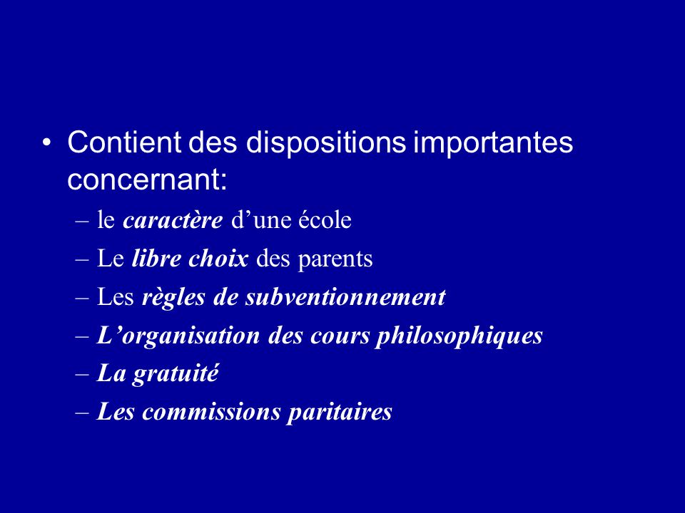 Contient des dispositions importantes concernant: