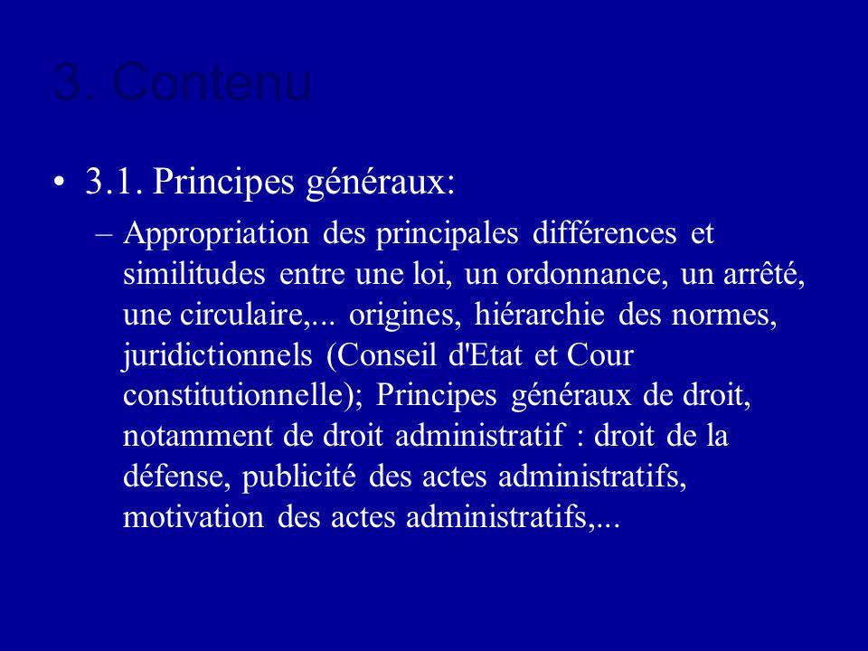 3. Contenu 3.1. Principes généraux: