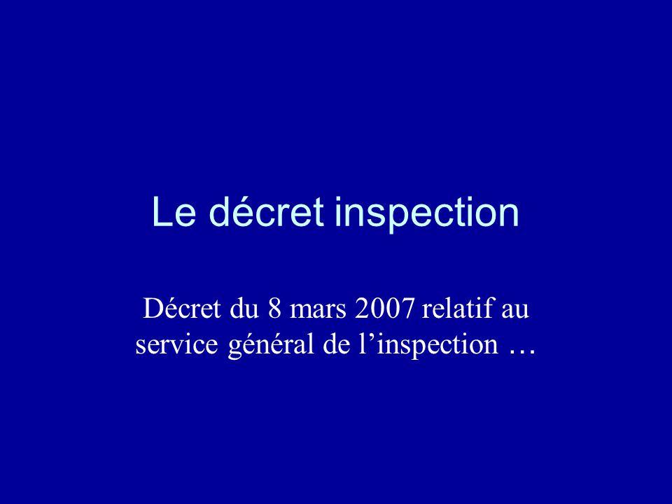 Décret du 8 mars 2007 relatif au service général de l'inspection …