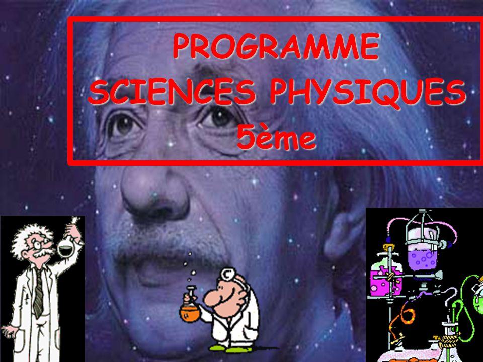 PROGRAMME SCIENCES PHYSIQUES 5ème