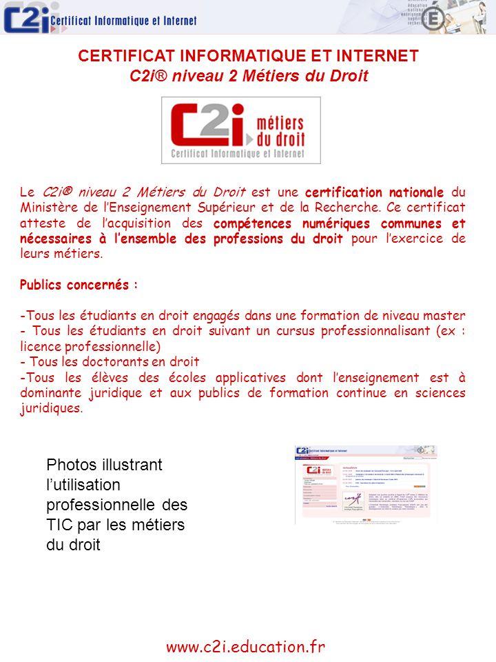 CERTIFICAT INFORMATIQUE ET INTERNET C2i® niveau 2 Métiers du Droit