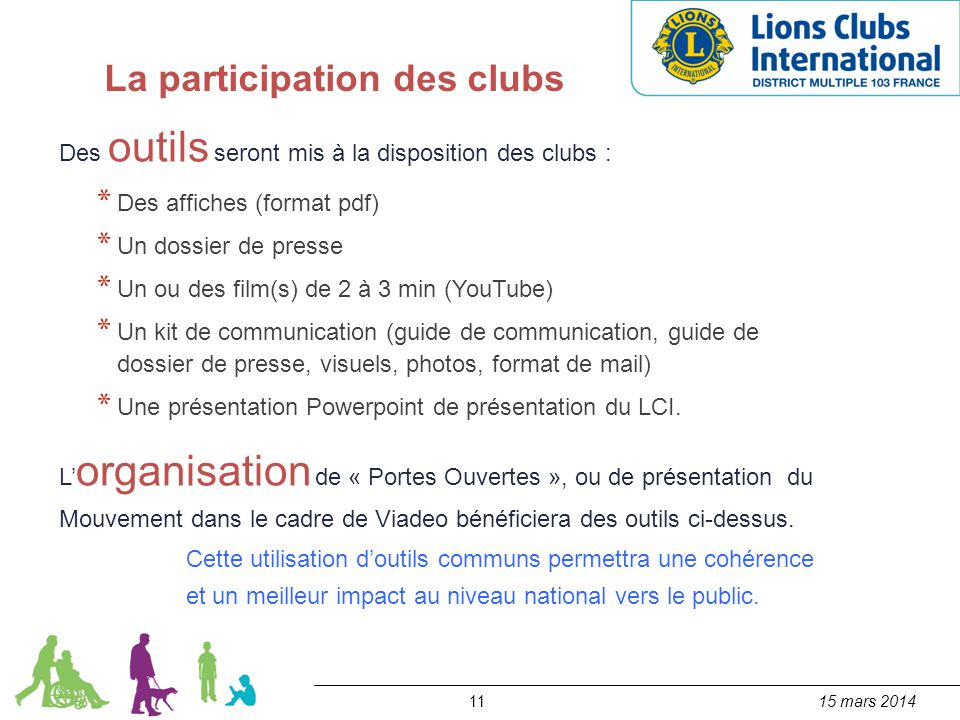 La participation des clubs