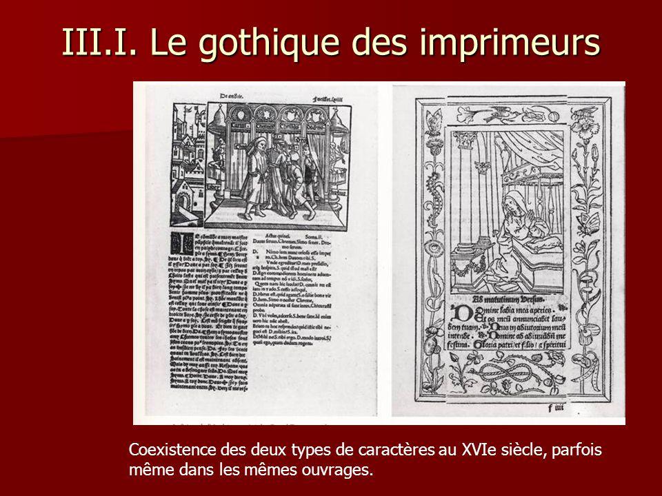 III.I. Le gothique des imprimeurs