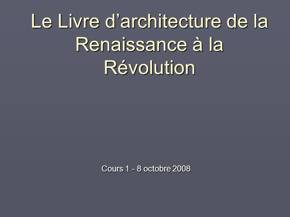 Le Livre d'architecture de la Renaissance à la Révolution