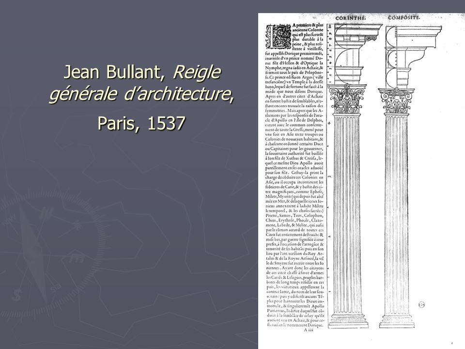 Jean Bullant, Reigle générale d'architecture, Paris, 1537