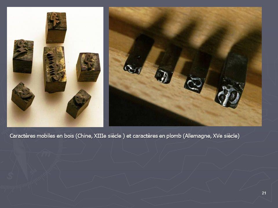 Caractères mobiles en bois (Chine, XIIIe siècle ) et caractères en plomb (Allemagne, XVe siècle)