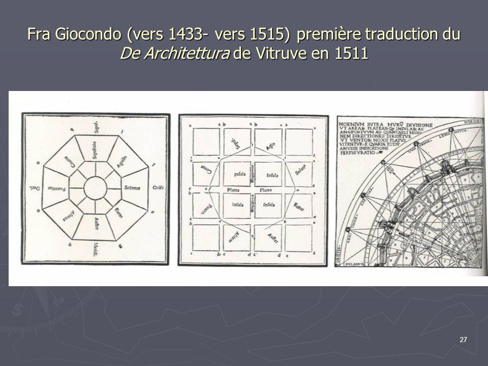 Fra Giocondo (vers 1433- vers 1515) première traduction du De Architettura de Vitruve en 1511