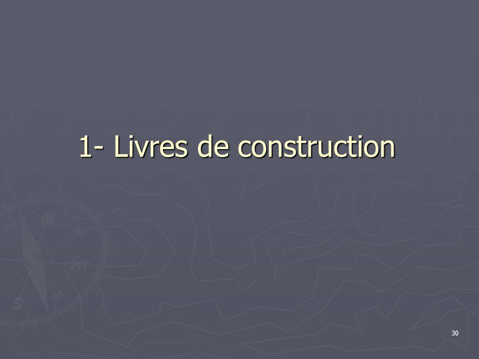 1- Livres de construction