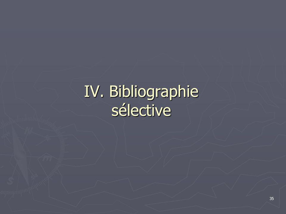 IV. Bibliographie sélective