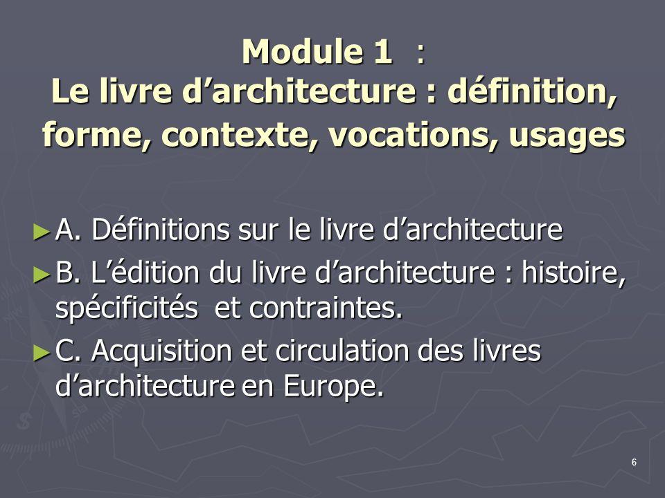 Module 1 : Le livre d'architecture : définition, forme, contexte, vocations, usages